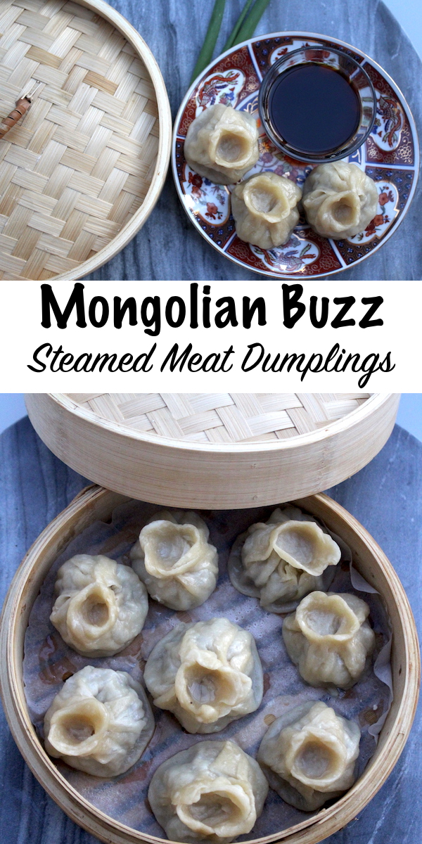 Mongolian Buuz ~ Steamed Meat Dumplings