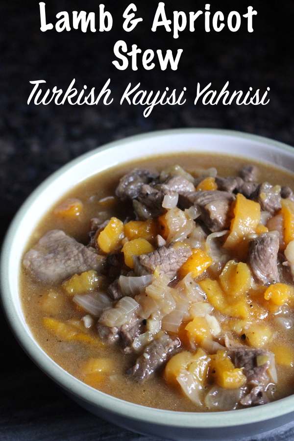 Kayisi Yahnisi ~ Turkish Lamb and Apricot Stew ~ A savory stew with just a hint of sweetness from the apricots. This traditional dish is a winter meal in Turkey.