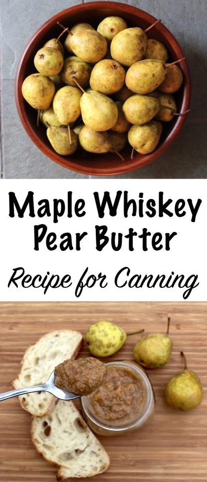 Maple Whiskey Pear Butter - Recipe for Canning #pears #pearrecipes #maplerecipes #pearbutter #applebutter #canning #foodpreservation #preservingfood #homstead
